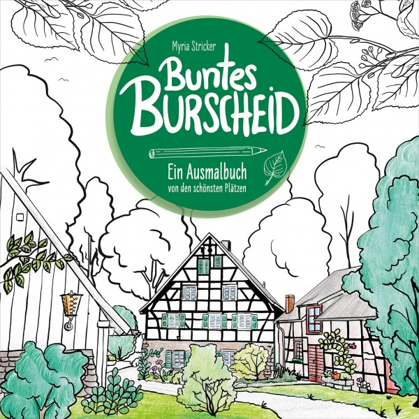 Buntes Burscheid - Ein Ausmalbuch von den schönsten Plätzen